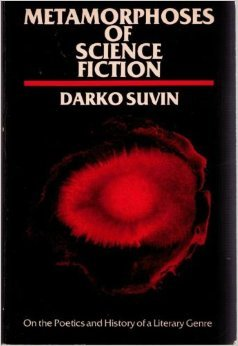 """Picture of Darko Suvin's—father of cognitive estrangement—book cover: """"Metamorphoses of Science Fiction"""""""